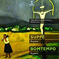 Suppe Requiem by CORBOZ / GULBENKIAN CHOIR & ORCH (2012-04-10)