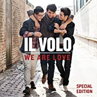 We Are Love [Special Edition] by Il Volo (2013-05-28)