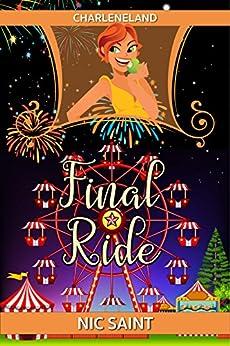 Final Ride (Charleneland Book 2) by [Saint, Nic]