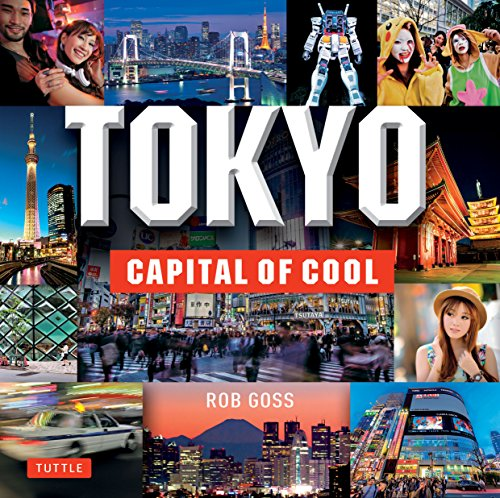 Tokyo:Capital of Cool
