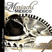 Serie Diamante: Mariachi Mexic by Mariachi Mexico De Pepe Villa (2009-03-10)