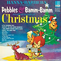 Pebbles & Bamm-Bamm Singing Songs of Chr