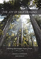 The Joy of Self Healing: Healing Messages from Jonah