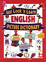 Just Look'N Learn English Picture Dictionary (Just Look'N Learn Picture Dictionary Series)