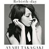Rebirth-day【初回生産限定盤】