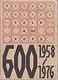 日本のフォーク&ポップス600 /上巻 (1958〜1976)