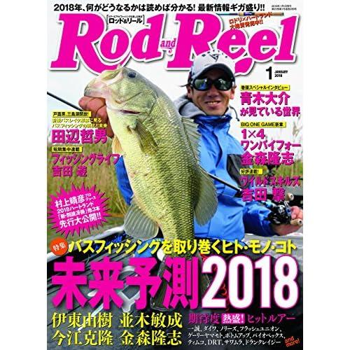 ROD&REEL(ロッドアンドリール) 2018年 01 月号 [雑誌]