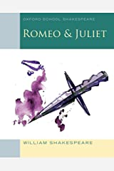 Romeo and Juliet (Oxford School Shakespeare) ペーパーバック
