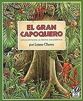 El Gran Capoquero: Un Cuento de la Selva Amazonica (The Great Kapok Tree: A Tale of the Amazon Rain Forest)【洋書】 [並行輸入品]