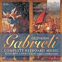 Gabrieli: Complete Keyboard Music