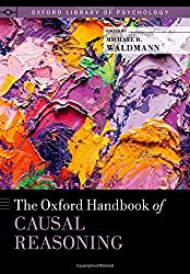 The Oxford Handbook of Causal Reasoning (Oxford Library of Psychology)