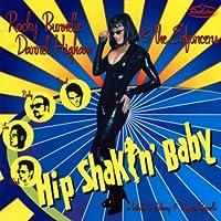 Hip Shakin Baby: Trib to Johnny & Dorsey Burnette