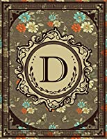 Vintage Monogram: Floral Initial D Letter Old Book Monogram 2020 Planner Calendar Daily Weekly Monthly Organizer 8.5x11 Vintage Retro Classy Style for Woman and Girl