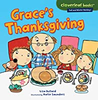 Grace's Thanksgiving (Cloverleaf Books: Fall and Winter Holidays)