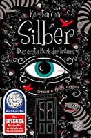 Silber - Das erste Buch der Traeume: dream a little dream