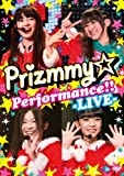 Prizmmy☆ Performance!! -LIVE-[DVD]