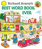Richard Scarry's Best Word Book Ever (Giant Litt