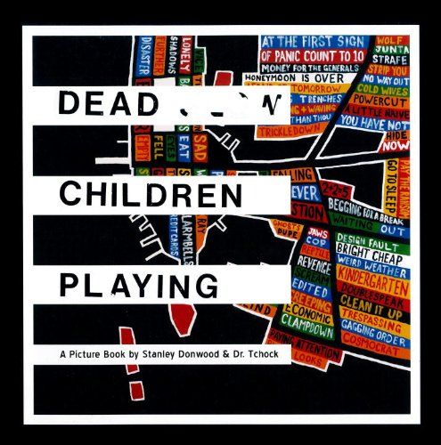 Dead Children Playing: A Picture Book (Radiohead)の詳細を見る