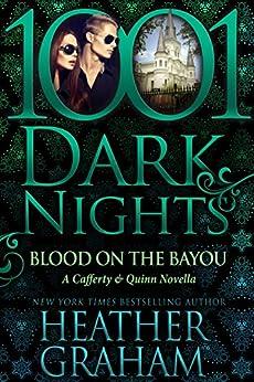 Blood on the Bayou: A Cafferty & Quinn Novella by [Graham, Heather]