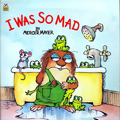 I Was So Mad (Little Critter) (Look-Look)の詳細を見る