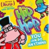You Can do Anything (Hip and Hop) (Hip & Hop 1)