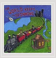 World Keeps on Spinning