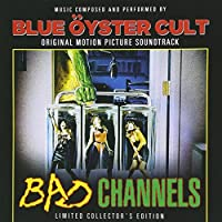 Bad Channels by Blue Oyster Cult (2014-08-03)