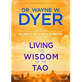 Living the Wisdom of the Tao: The Complete Tao Te Ching and Affirmations