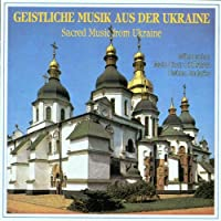 Sacred Music from the Ukraine