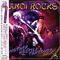 Another Hostile Takeover by Hanoi Rocks (2005-07-05)