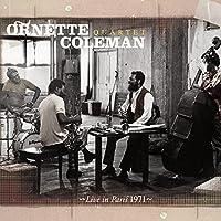 Live in Paris 1971 by Ornette Coleman Quartet