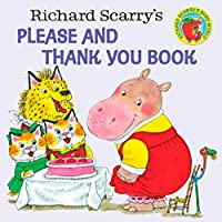 Richard Scarry's Please and Thank You Book (Pictureback(R))