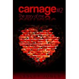 Carnage #2: Book #2 The Story Of Me