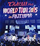 WORLD TOUR 2015 in FUJIYAMA[Blu-ray/ブルーレイ]