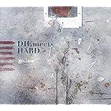 DIE meets HARD(初回生産限定盤)(DVD付)