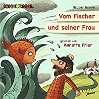 Grimm,Brüder - Vom Fischer und seiner Frau (1 CD)