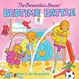 The Berenstain Bears' Bedtime Battle