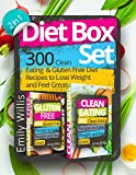 Diet Box Set (2 in 1): 300 Clean Eating and Gluten Free Diet Recipes to Lose Weight and Feel Great (English Edition)