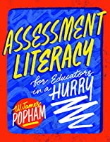 Assessment Literacy for Educators in a Hurry