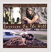 Survivor on the Hill