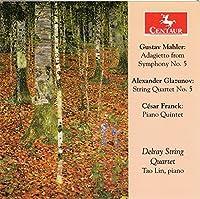 Mahler, Glazunov & Franck: Works for String Quintet by Delray String Quartet