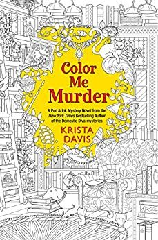 Color Me Murder (Pen & Ink Book 1) by [Davis, Krista]