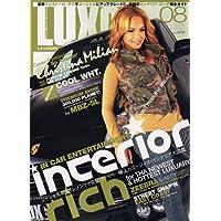 LUXG (ラグジュアリー エクストリーム グランド) 2006年 08月号 [雑誌]