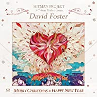 Hitman Project: A Tribute To the Hitman, David Foster (韓国版)(韓国盤)
