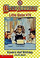 Karen's Half Birthday (Baby-sitters Little Sister)