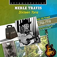 Sixteen Tons: His 30 Finest