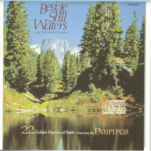 Beside Still Waters 1: 22 Golden Hymns of Faith