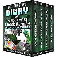 Diary Book Minecraft Series - Skeleton Steve & the Noob Mobs Collection 3 : Unofficial Minecraft Books for Kids, Teens, & Nerds - Adventure Fan Fiction ... Diaries - Bundle Box Sets) (English Edition)
