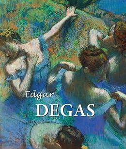 Edgar Degas (Best of) by [Brodskaya, Nathalia, Degas, Edgar]