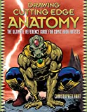 Drawing Cutting Edge Anatomy: The Ultimate Reference Guide for Comic Book Artists 画像
